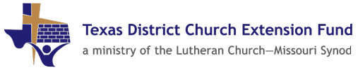 Texas District Church Extension Fund